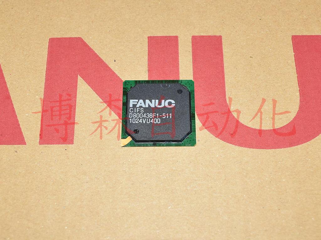CIFS D800436F1-511 Fanuc IC 深圳库存,拍前请议价