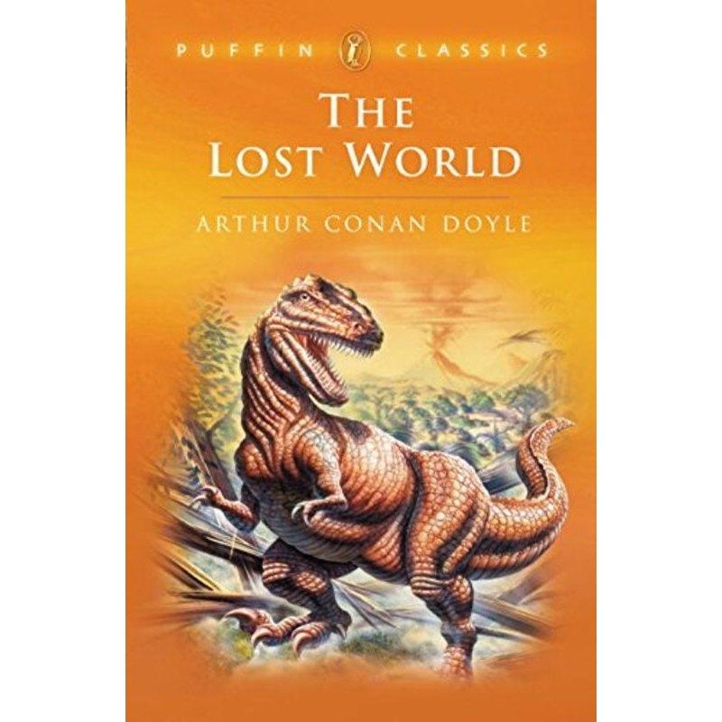 英文原版 Puffin Classics: The Lost World: Being an Account of the Recent Amazing Adventures of Professor E. Challenge