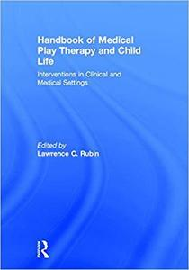 【预售】Handbook of Medical Play Therapy and Child Life