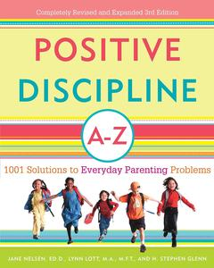英文原版 正面管教A-Z:日常养育难题的1001个解决方案 Positive Discipline A-Z: 1001 Solutions to Everyday Parenting Problems