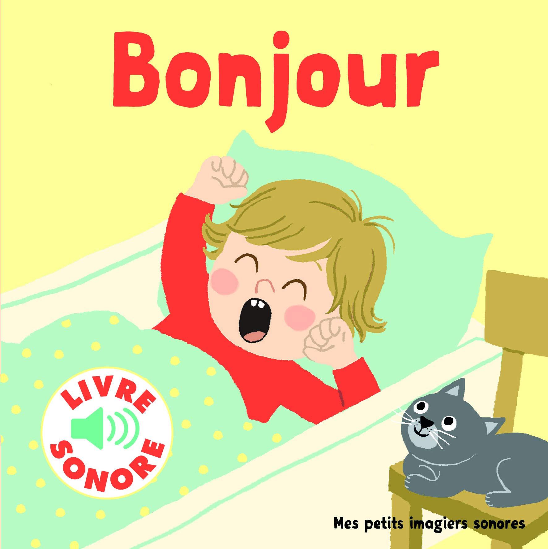 法语原版 早上好 发声书 问候语 低幼启蒙 Bonjour ! (Livre Sonore) 法语简单教学 点读书