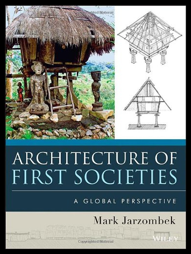 【预售】Architecture of First Societies: A Global Perspec