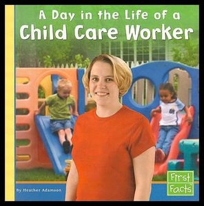 【预售】A Day in the Life of a Child Care Worker