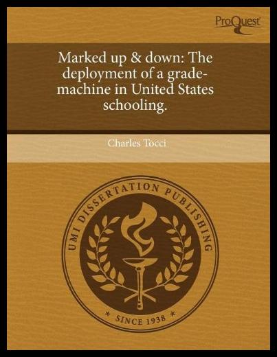 【预售】Marked Up & Down: The Deployment of a Grade-Machi