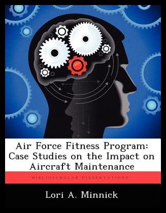 【预订】Air Force Fitness Program: Case Studies on...