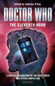 【预售】Doctor Who, the Eleventh Hour: A Critical Cele...