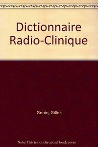 【预售】Dictionnaire Radio-Clinique