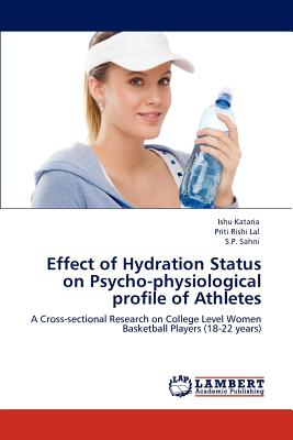 【预订】Effect of Hydration Status on Psycho...