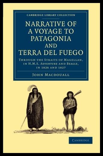 【预售】Narrative of a Voyage to Patagonia and Terra del