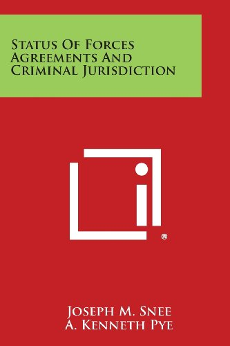 【预订】Status of Forces Agreements and Criminal Jurisdic...