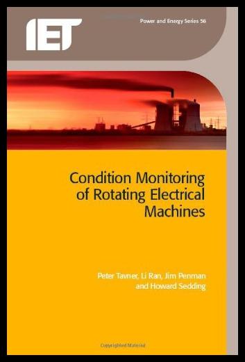 【预售】Condition Monitoring of Rotating Electrical Machi
