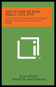 领30元券购买【预售】The Letters of Eliza Pierce, 1751-1775: With Lett