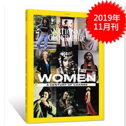 英文版 National Geographic美国国家地理杂志 2019年11月号 WOMEN A CENTURY OF CHANGE