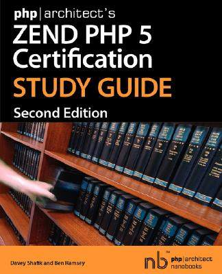 【预售】PHP]Architect's Zend PHP 5 Certification Study