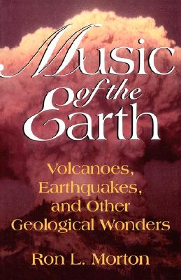 【预售】Music of the Earth: Volcanoes, Earthquakes, and