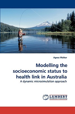 【预订】Modelling the Socioeconomic Status to Health Link in