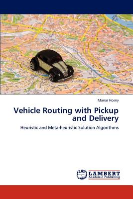 【预售】Vehicle Routing with Pickup and Delivery