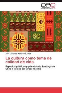 领30元券购买【预售】La Cultura Como Tema de Calidad de Vida