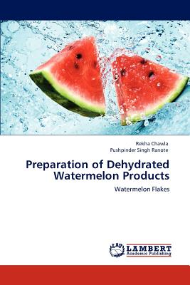 【预售】Preparation of Dehydrated Watermelon Products