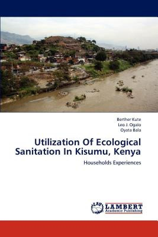 【预订】Utilization of Ecological Sanitation in Kisumu