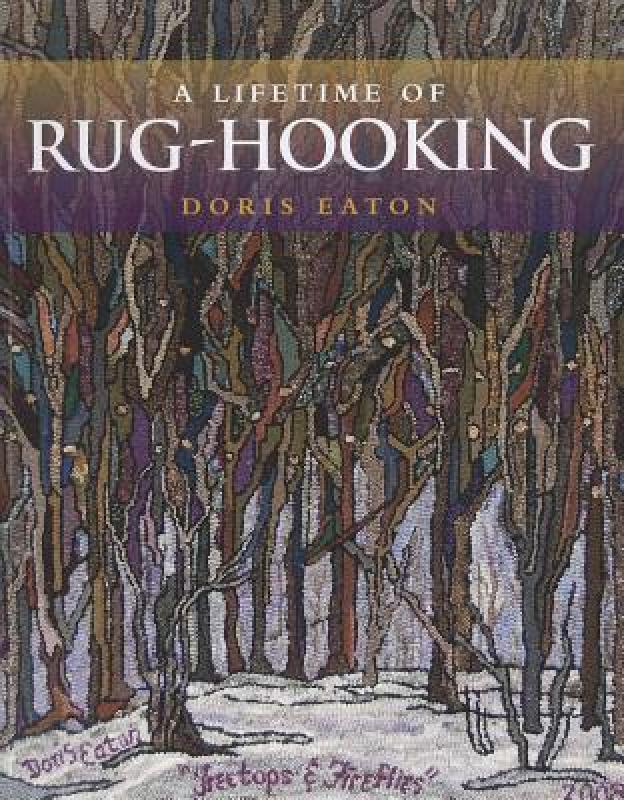 【预售】A Lifetime of Rug-Hooking