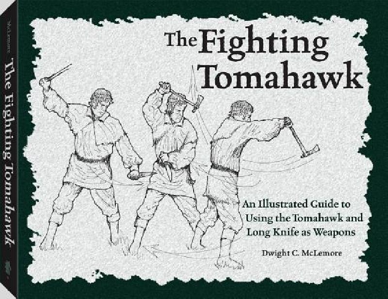【预售】The Fighting Tomahawk: An Illustrated Guide to Using