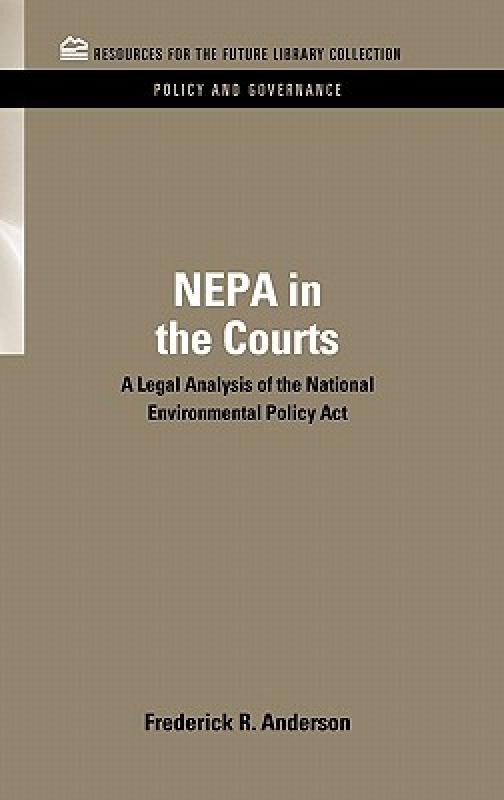 【预售】Nepa in the Courts: A Legal Analysis of the National