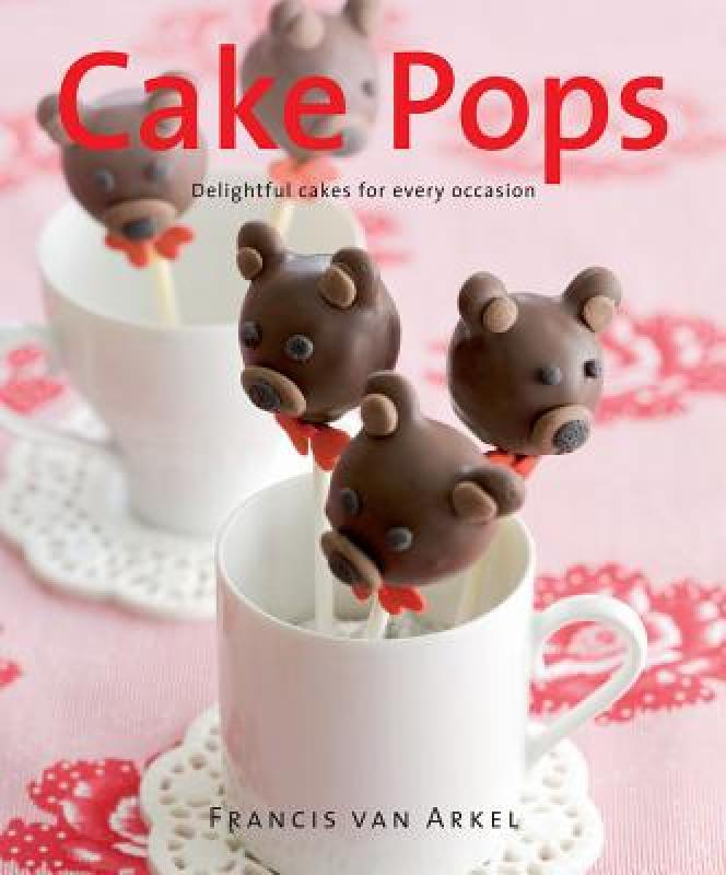 【预售】Cake Pops: Delightful Cakes for Every Occasion