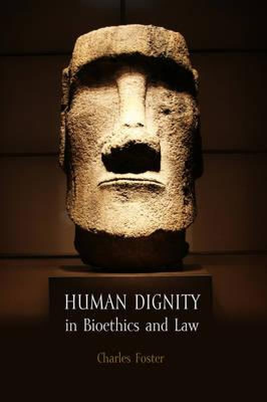 【预售】Human Dignity in Bioethics and Law