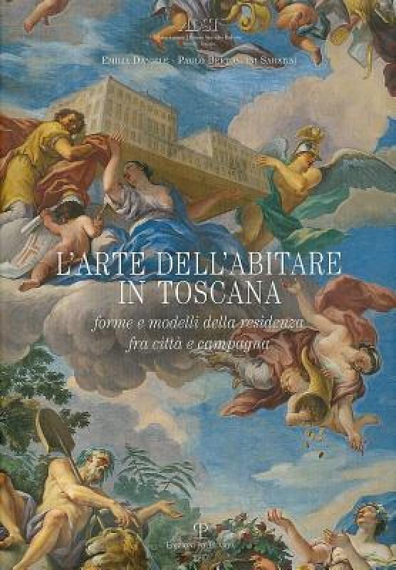 【预售】L'Arte Dell'abitare in Toscana: Forme E Modelli