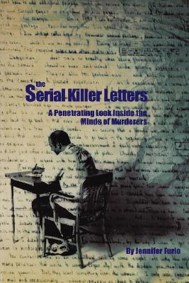 【预售】The Serial Killer Letters: A Penetrating Look Inside