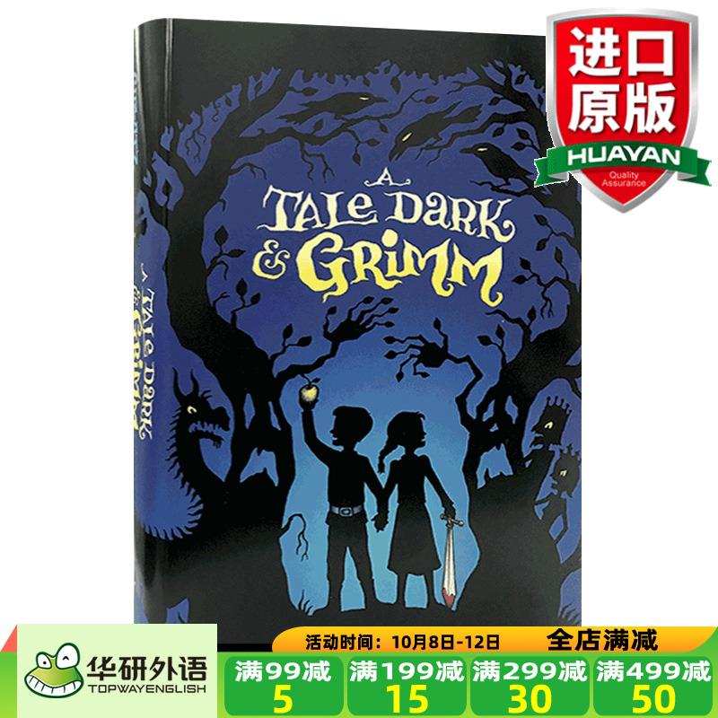 华研原版 格林童话原版黑童话 英文原版小说 A Tale Dark and Grimm 韩塞尔和葛雷特的格林世界大冒险 全英文版儿童读物进口英语书