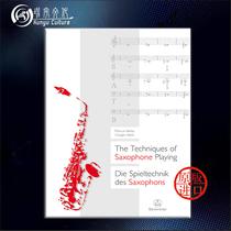 萨克斯演奏技巧 马库斯/乔治 德国进口 骑熊士 原版乐谱书 Weiss Netti The Techniques of Saxophone Playing BVK2114