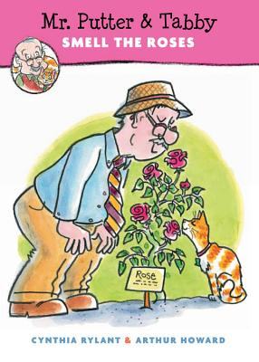 Mr. Putter & Tabby Smell the Roses/9780152060817