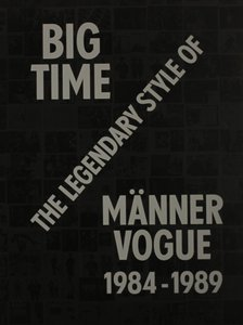 【不良品】Big Time: The Legendary Style of Männer Vogue, 1984-1989
