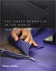 领5元券购买The Finest Menswear in the World: The Craftsmanship of Luxury 全球最佳男装:奢华的手工艺