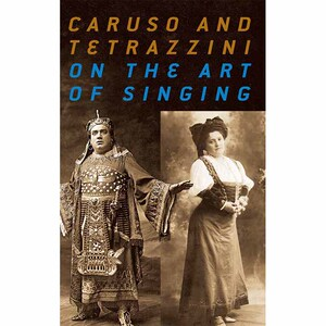 领3元券购买Caruso and Tetrazzini On the Art of Singing