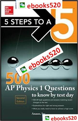 5 Steps to a 5 500 AP Physics 1 Questions to Know by Test
