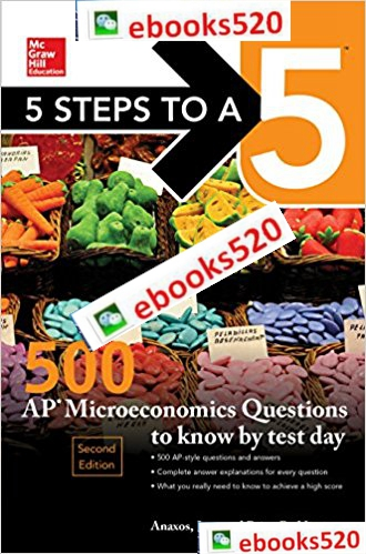 5 Steps to a 5: 500 AP Microeconomics Questions to Know