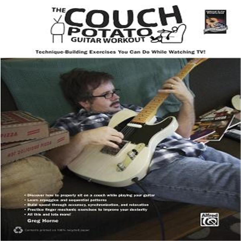 【预售】The Couch Potato Guitar Workout: Technique-Building Exercises You Can Do While Watching TV!