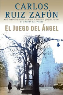"""西班牙语原版 萨丰:天使游戏 """"遗忘书之墓""""系列 El Juego del Ángel 《风之影》作者 Carlos Ruiz Zafón"""
