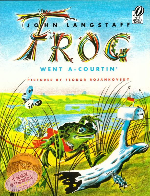 【中商原版】青蛙先生求婚记 Frog Went A-Courtin' Voyager 英文原版 约翰兰斯塔夫 JohnLangstaff HMHbooks