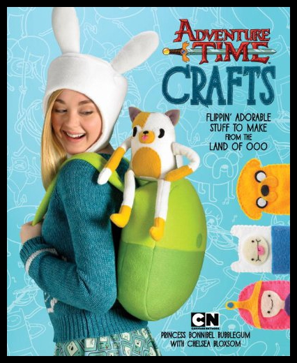 【预售】Adventure Time Crafts: Flippin' Adorable Stuff to
