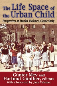 【预售】The Life Space of the Urban Child: Perspectives o...