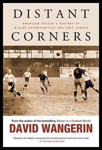 【预售】Distant Corners: American Soccer's H...