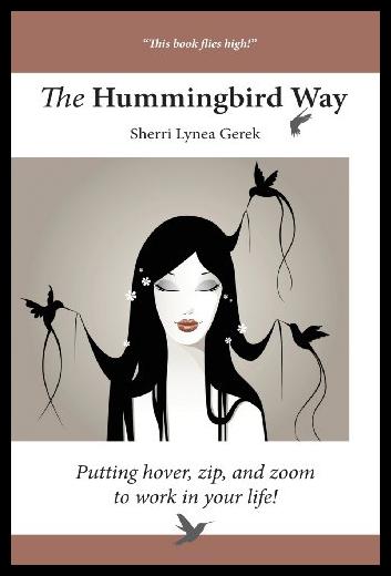 【预售】The Hummingbird Way: Putting Hover, Zip, and Zoom