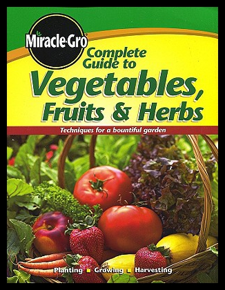 【预售】Miracle-Gro Complete Guide to Vegetables, Fruits
