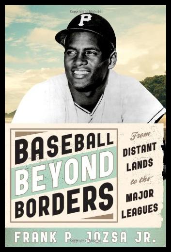 【预售】Baseball Beyond Borders: From Distant Lands to th