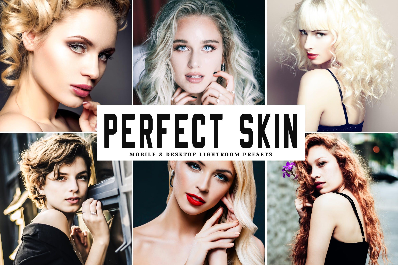 修图设计师必备超级美颜调色滤镜LR预设 Perfect Skin Mobile & Desktop Lightroom Presets设计素材模板