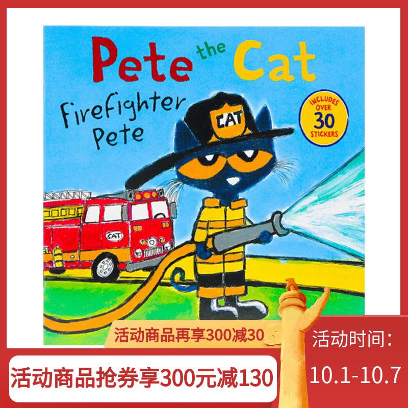 英文原版 Pete the Cat Firefighter Pete 消防员皮特猫 绘本图画书附贴纸 James dea